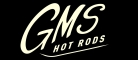 GMS Hot Rods